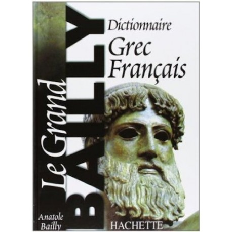 Le grand dictionnaire Grec Françaís.