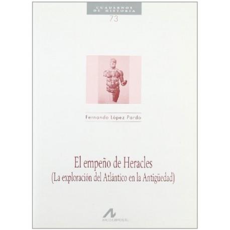 El empeño de Heracles. (La exploración del Atlántico en la Antigüedad).
