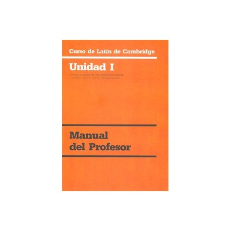 Curso de latin de Cambridge. Unidad I. Manual del profesor