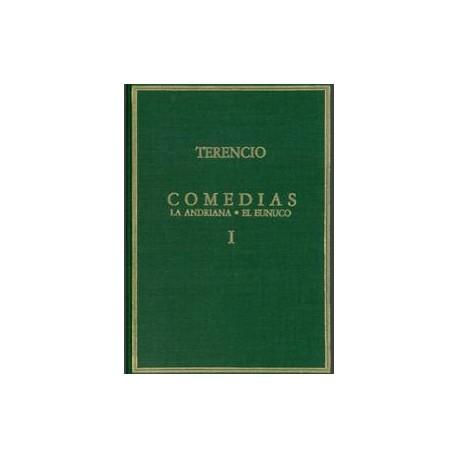 Comedias. Vol. I: La andriana, El eunuco