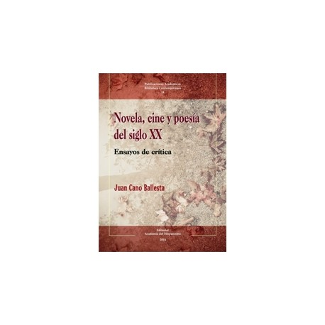 Novela, cine y poesía del siglo XX