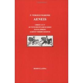 Aeneis. Libros I et IV ad usum discipulorum edidit Hans H. Ørberg. Lingua latina per se illustrata
