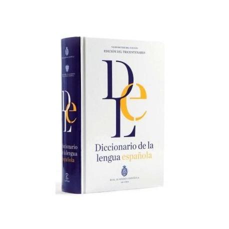 Diccionario de la lengua española. EDICIÓN DEL TRICENTENARIO. DRAE