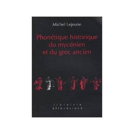 Phonétique historique du mycénien et du grec ancien.