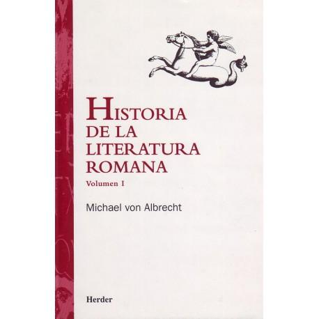 Historia de la Literatura Romana. Vol. I: Desde Andrónico hasta Boecio