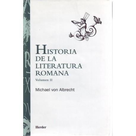 Historia de la literatura romana. Vol. II: Desde Andronico hasta Boecio.