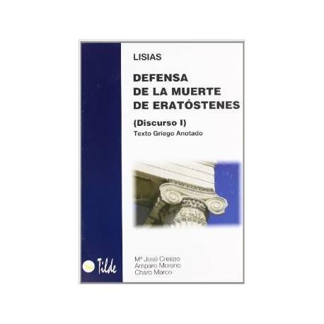 Defensa de la muerte de Eratóstenes (Discurso I) Texto griego anotado