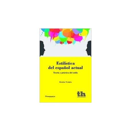 Estilística del español actual.