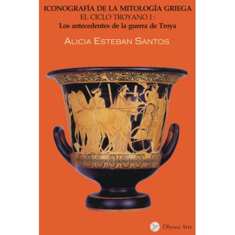 Iconografía de la mitología griega. El ciclo troyano I: Los antecedentes de la guerra de Troya