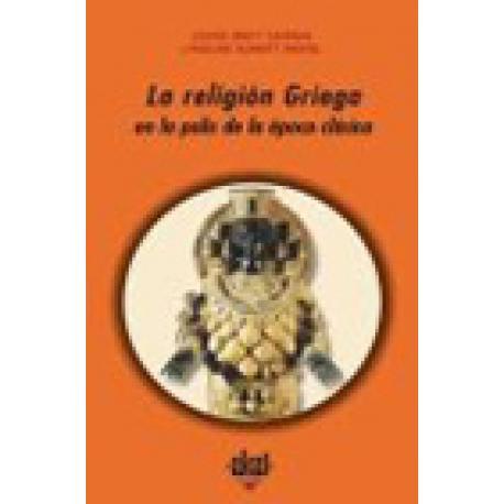 La religión griega en la polis de la época clásica.