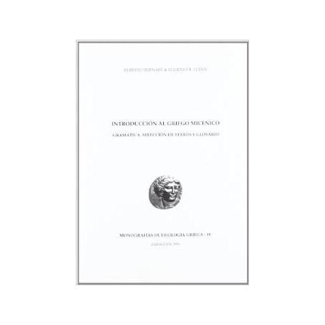 Introducción al griego micénico. Gramática, selección de textos y glosario.