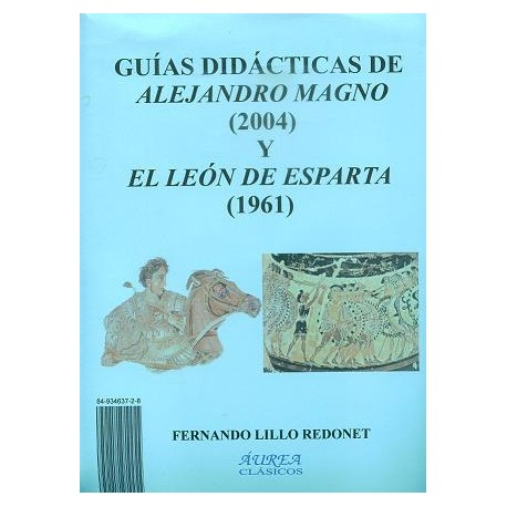 Guías didácticas de Alejandro Magno (2004) y El léon de Esparta (1961)