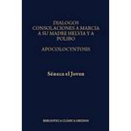 Diálogos. Consolación a Marcia, a su madre Helvia y a Polibio. Apocolocintos. - Imagen 1
