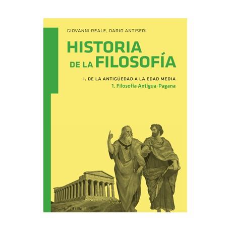 Historia de la filosofía. I. De la Antigüedad a la Edad Media. 1. Filosofía antigua-pagana