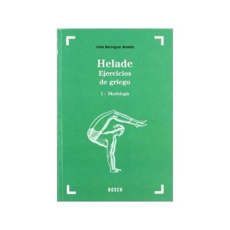 Hélade. Ejercicios de griego I: Morfología