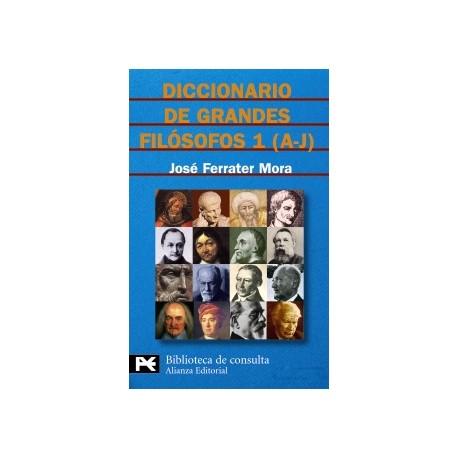 Diccionario de grandes filósofos, 1 (A-J)