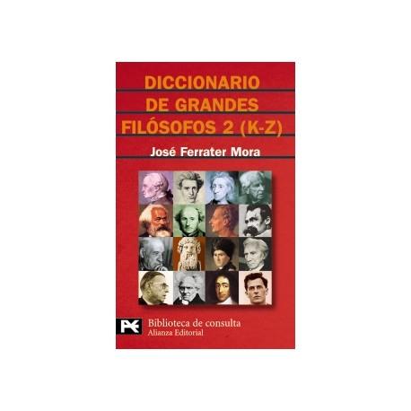 Diccionario de grandes filósofos, 2 (K-Z)