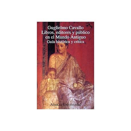 Libros, editores y público en el Mundo Antiguo.