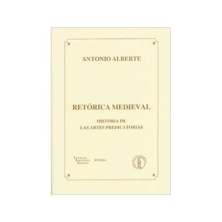 Retórica medieval. Historia de las artes predicatorias.