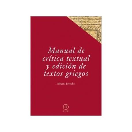 Manual de crítica textual y edición de textos griegos