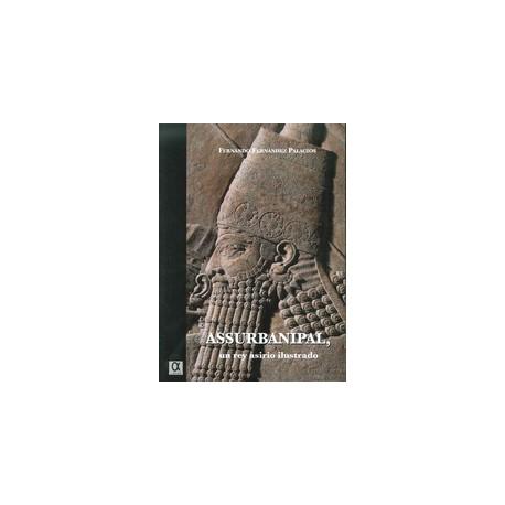 Assurbanipal, un rey asirio ilustrado