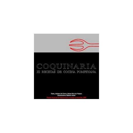 Coquinaria. XI recetas de cocina pompeyana. 2ª edición