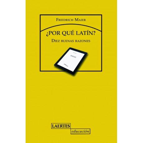 ¿Por qué latín? Diez buenas razones