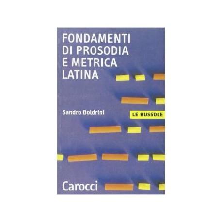 Fondamenti di prosodia e metrica latina