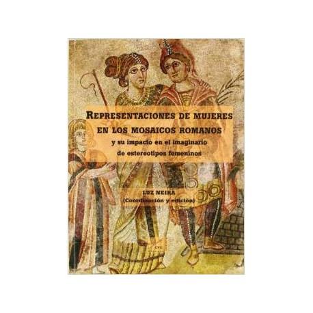 Representaciones de mujeres en los mosaicos romanos, y su impacto en el imaginario de estereotipos femeninos