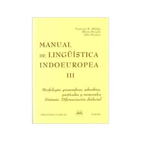 Manual de lingüística indoeuropea. Vol. III