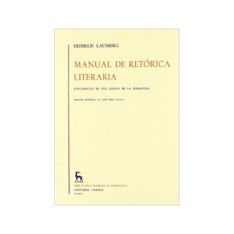 Manual de retórica literaria. Vol I