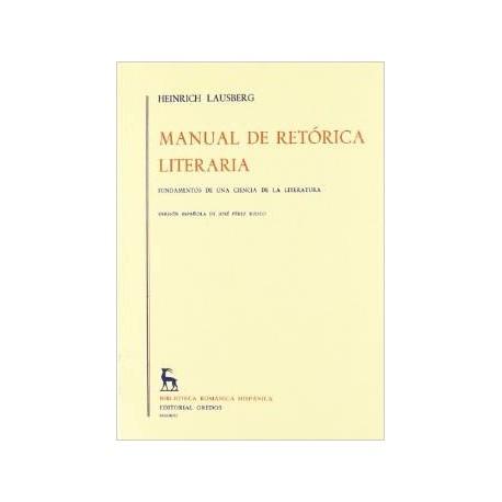Manual de retórica literaria. Vol I