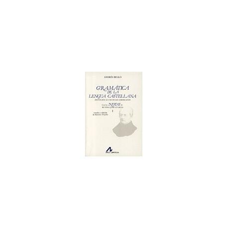 Gramática de la lengua castellana destinada al uso de los americanos. 2 vols.
