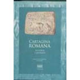 Cartagena romana. Historia y epigrafía - Imagen 1