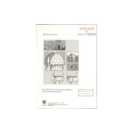 La cárcel y el encarcelamiento en el mundo romano. Ilustraciones. Planos