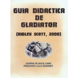Guía didáctica de Gladiator (Ridley Scott, 2000 )