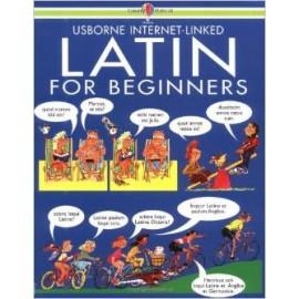 Latin for Beginners. Edición en latin con las explicaciones en inglés
