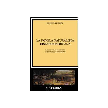 La novela naturalista hispanoamericana
