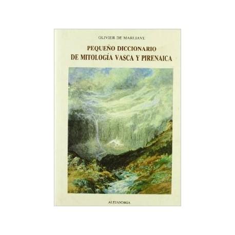 Pequeño diccionario de mitología vasca y pirenaica