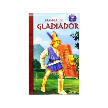 Manual del gladiador