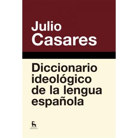 Diccionario ideológico de la lengua española.