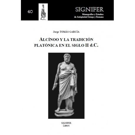 Alcínoo y la tradición platónica en el siglo II d.C.