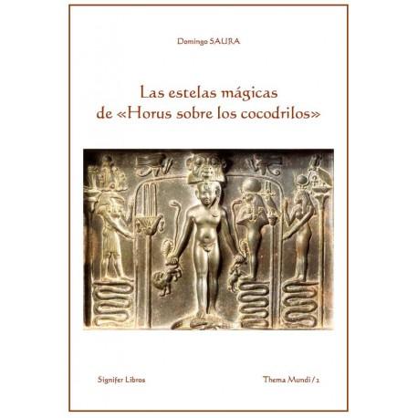 Las estelas mágicas de «Horus sobre los cocodrilos»