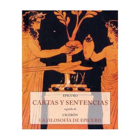 CARTAS Y SENTENCIAS. LA FILOSOFIA DE EPICURO