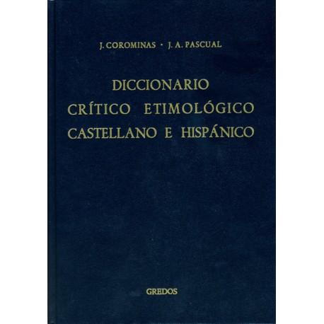 Diccionario crítico etimológico castellano e hispánico. Vol I: A-CA