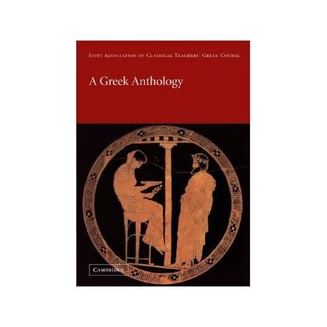 A Greek Anthology. (Reading Greek)