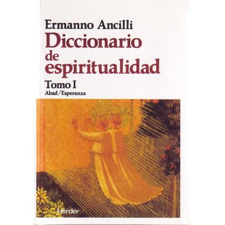 Diccionario de espiritualidad. 3 tomos.