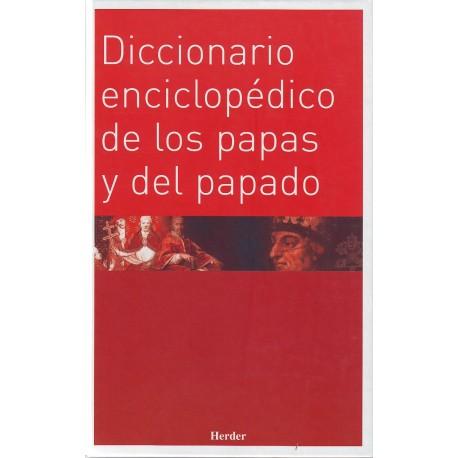 Diccionario enciclopédico de los papas y del papado