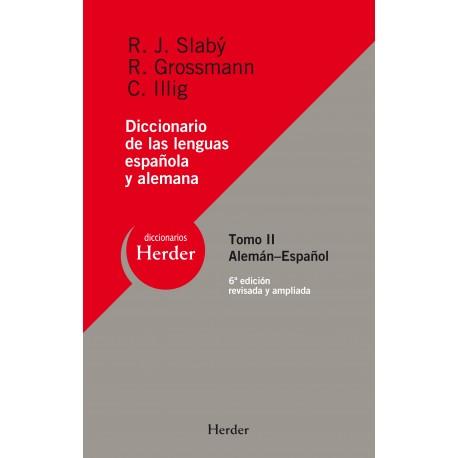 Diccionario de las lenguas española y alemana Tomo II. Alemán-Español. Reedición