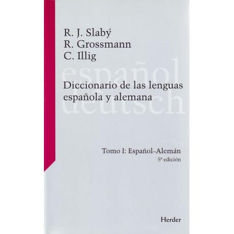 Diccionario de las lenguas española y alemana. Tomo I. Español-Alemán